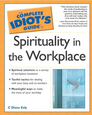 The Complete Idiot's Guide (R) to Spirituality in the Workplace (Paperback)
