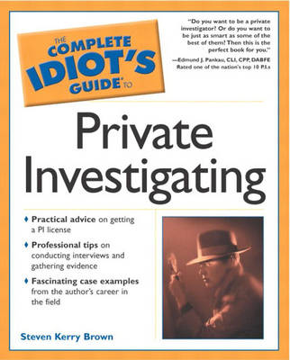 Complete Idiot's Guide to Private Investigating (Paperback)
