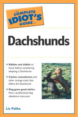 Complete Idiot's Guide to Dachshunds (Paperback)