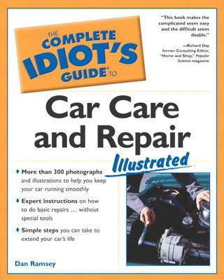 Complete Idiot's Guide to Car Care and Repair Illustrated (Paperback)