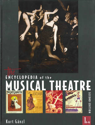 The Encyclopedia of the Musical Theatre (Hardback)