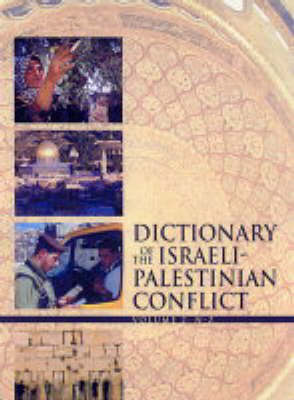 Dictionary of the Israeli-Palestinian Conflict (Hardback)