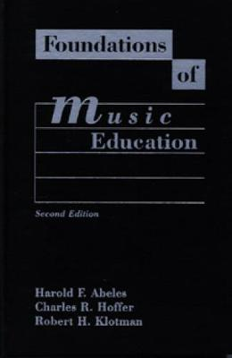 Foundations of Music Education (Paperback)