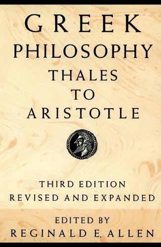 Greek Philosophy: Thales to Aristotle (Hardback)