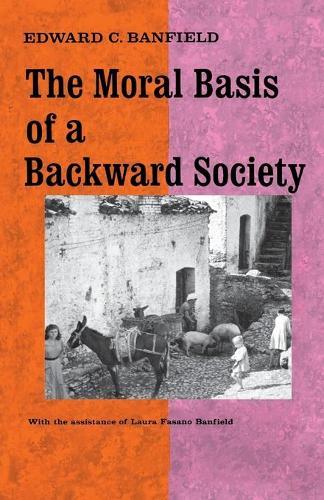 Moral Basis of a Backward Society (Paperback)