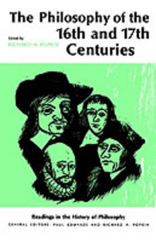 Philosophy of the Sixteenth and Seventeenth Centuries (Paperback)
