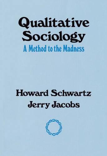 Qualitative Sociology (Paperback)