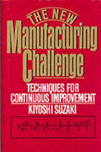 The New Manufacturing Challenge