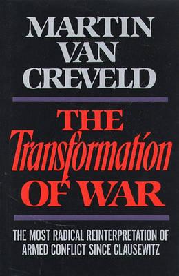 The Transformation of War (Hardback)