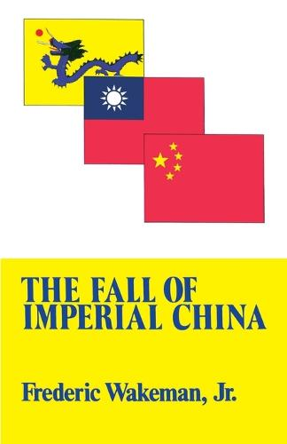 Fall of Imperial China (Paperback)