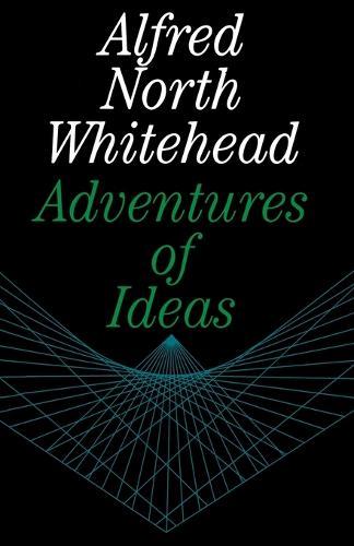 Adventures of Ideas (Paperback)