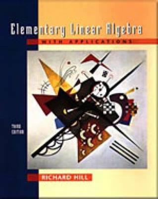 Elementary Linear Algebra with Applications (Hardback)