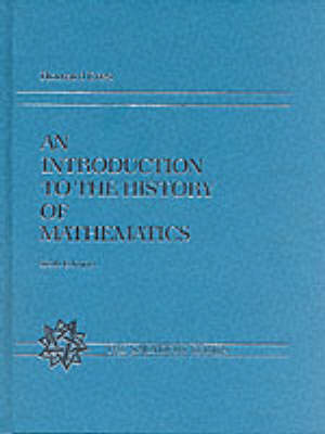 An Introduction to the History of Mathematics (Hardback)