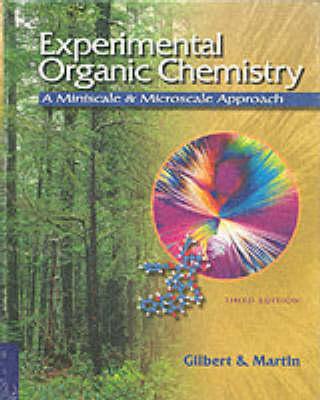 Experimental Organic Chemistry: A Miniscal and Macroscale Approach and Spectroscopy