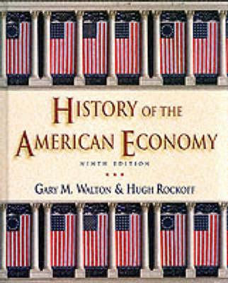 History of the American Economy (Hardback)