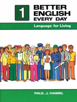 Better English Every Day 1: Language for Living (Paperback)
