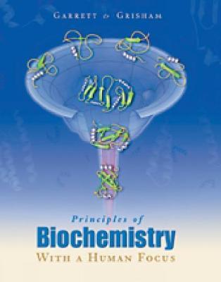 Principles of Biochemistry With a Human Focus (Hardback)