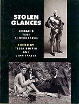 Stolen Glances: Lesbian Photography Anthology (Paperback)