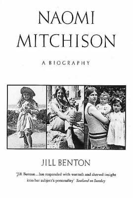 Naomi Mitchison: A Biography (Paperback)