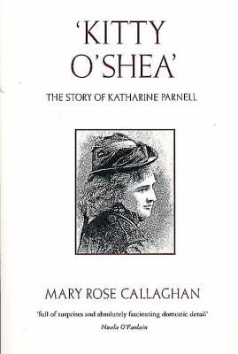 Kitty O'Shea: Life of Katharine Parnell - Pandora Women's Biography S. (Paperback)