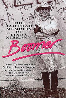 Boomer: Railroad Memoirs (Paperback)