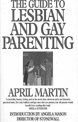 The Guide to Lesbian and Gay Parenting (Paperback)