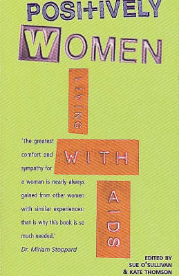 Positively Women: Living with AIDS (Paperback)