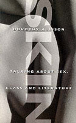Skin: Talking About Sex, Class and Literature (Paperback)