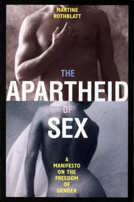 The Apartheid of Sex: Manifesto on the Freedom of Gender (Paperback)