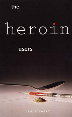 The Heroin Users (Paperback)