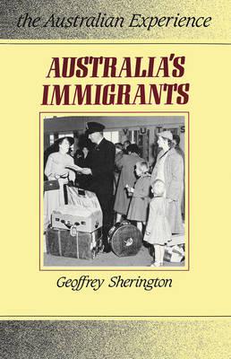 Australia'S Immigrants: 1788-1988 (Paperback)