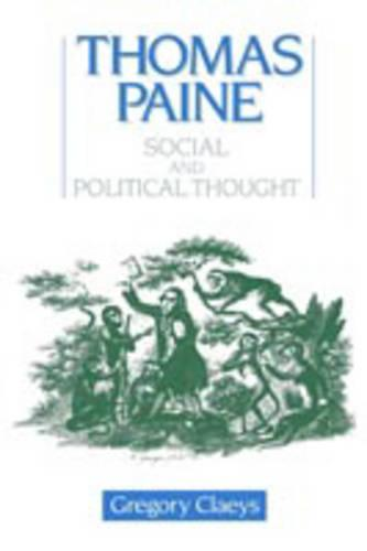 Thomas Paine: Social and Political Thought (Paperback)
