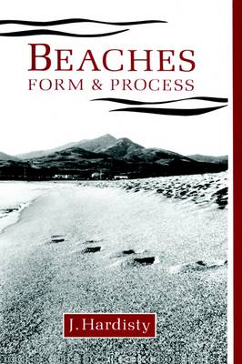 Beaches: Form and Process (Hardback)