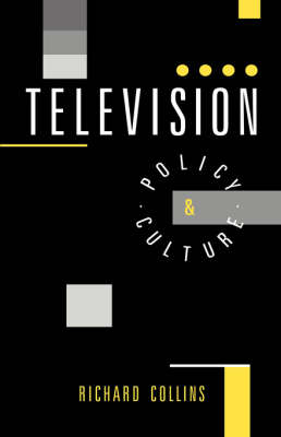 Television: Policy and Culture (Hardback)