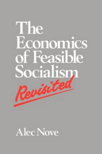 The Economics of Feasible Socialism Revisited (Paperback)
