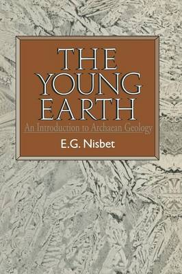 The Young Earth: An introduction to Archaean geology (Paperback)