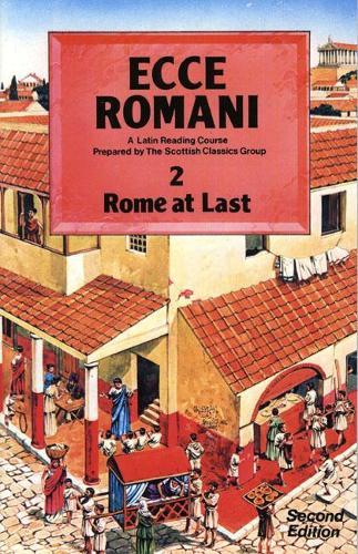 Ecce Romani Book 2 2nd Edition Rome At Last (Paperback)