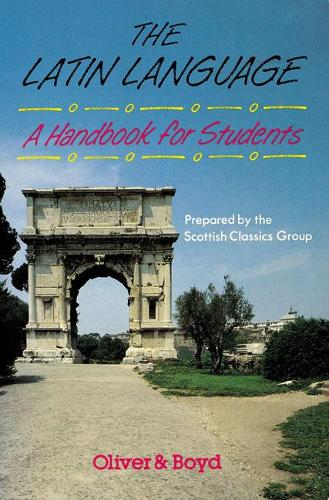The Latin Language Handbook for Students Handbook for Students, A (Paperback)