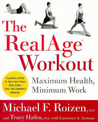 The RealAge Workout: Maximum Health, Minimum Work (Paperback)