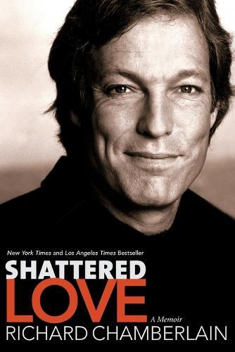 Shattered Love: A Memoir (Paperback)