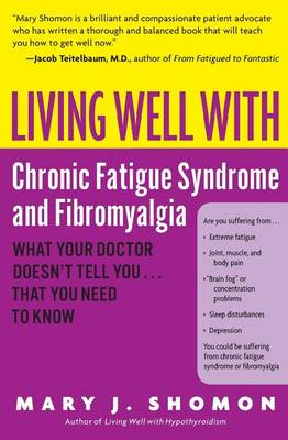 Living Well With Chronic Fatigue Syndrome & Fibromyalgia (Paperback)