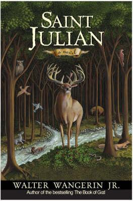 Saint Julian: A Novel (Hardback)