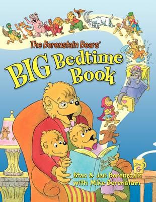 The Berenstain Bears' Big Bedtime Book - Berenstain Bears (Paperback)
