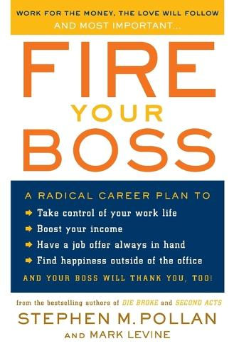 Fire Your Boss (Paperback)