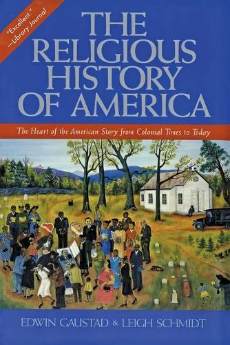 The Religious History Of America (Paperback)