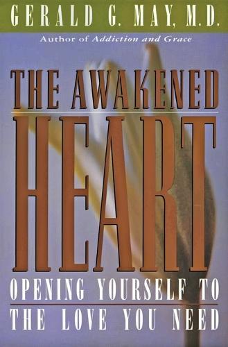 The Awakened Heart (Paperback)