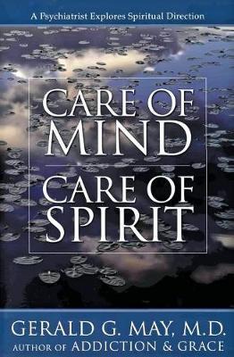 Care of Mind, Care of Spirit (Paperback)
