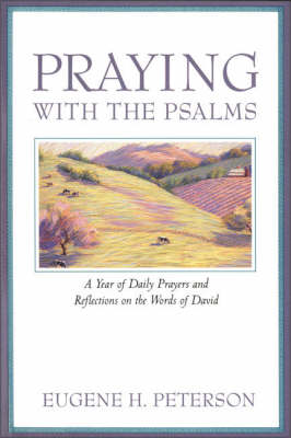Praying with the Psalms (Paperback)