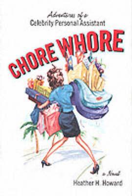 Chore Whore (Hardback)