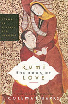 Cover of the book, Rumi: The Book of Love.